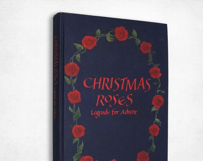 Christmas Roses: Legends for Advent by Selma Lagerlof Hardcover 1991 Children Fairy Tales