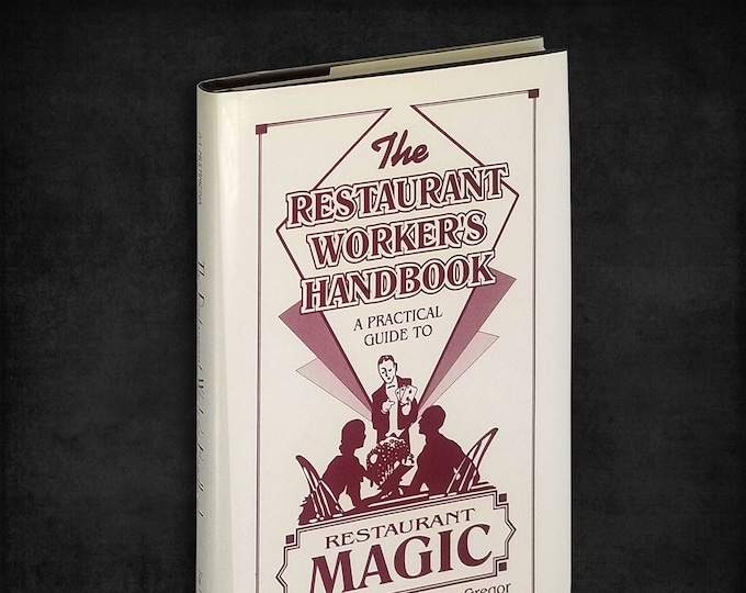The Restaurant Workers' Handbook: A Practical Guide to Restaurant Magic Hardcover in Dust Jacket 1996 Magicians' Guide