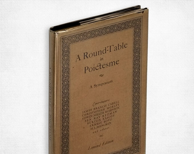 A Round-Table in Poictesme: A Symposium Limited Numbered Edition Hardcover in Dust Jacket 1924 Anthology - The Colophon Club