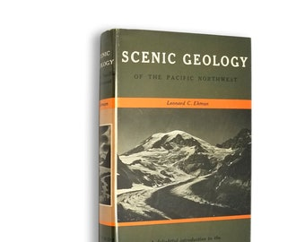 Scenic Geology of the Pacific Northwest by Leonard C. Ekman and L.K. Phillips (ed.) Hardcover w/ Dust Jacket 1970 Binfords & Mort