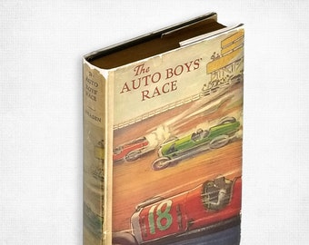Vintage Young Adult/Children: he Auto Boys' Race by James A. Braden Hardcover in Dust Jacket 1927 Saalfield Publishing Company