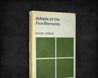 Adepts of the Five Elements: An Occult Survey of Past and Future Problems by David Anrias Hardcover w/ Dust Jacket 1968 Samuel Weiser