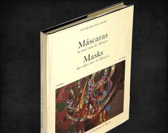 Mascaras la otra cara de Mexico / Masks the other face of Mexico Hardcover in Dust Jacket 1982 Mexican Art Culture Costume Ceremonies