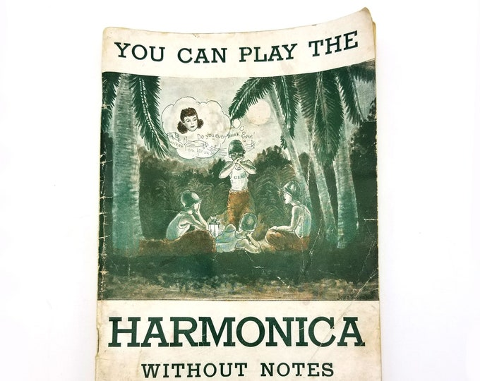 Vintage WWII: You Can Play the Harmonica Without Notes by Paul D. Kosberg 1944 World War II Era - Easy Music Instruction