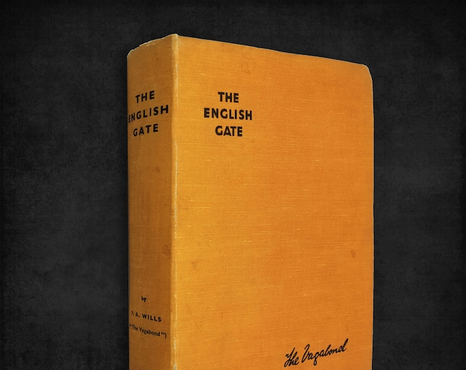 The English Gate (Northumberland) by F. Alexander Wills Hardcover Ca. 1940s Travelogue