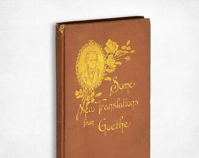 The Fisher Maiden - A Vaudeville, The Lover's Caprice - A Pastoral Play by J. Wolfgang Von Goethe 1899 English Edition Poetry Plays