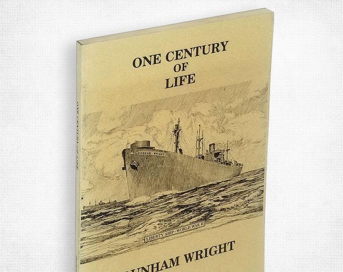 One Century of Life: Dunham Wright of Oregon 1842-1942 Pioneer Homesteader Oregon Legislator Biography