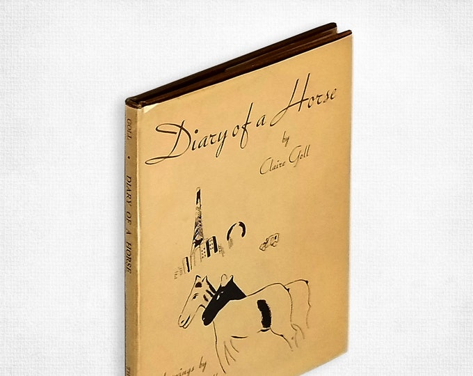 Diary of a Horse by Claire Goll illustrated by Marc Chagall 1st Edition Hardcover in Dust Jacket 1956 Thomas Yoseloff