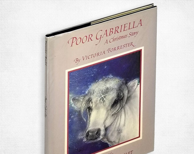 Poor Gabriella: A Christmas Story by Victoria Forrester illustrated by Susan Seddon Boulet SIGNED Hardcover in Dust Jacket 1986 Atheneum