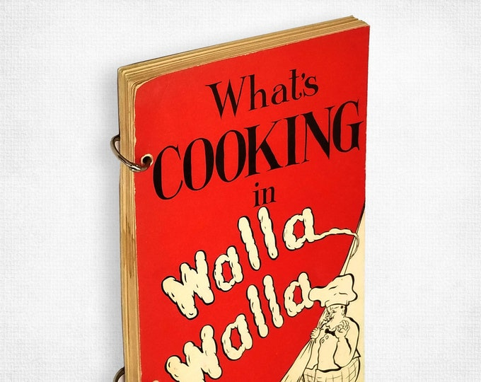 Vintage Cookbook: What's Cooking in Walla Walla St. Anne's Guild of St. Paul Episcopal Church 1954 Washington State