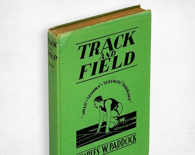 Track and Field by Charles W. Paddock Hardcover 1938 Fastest Man Alive