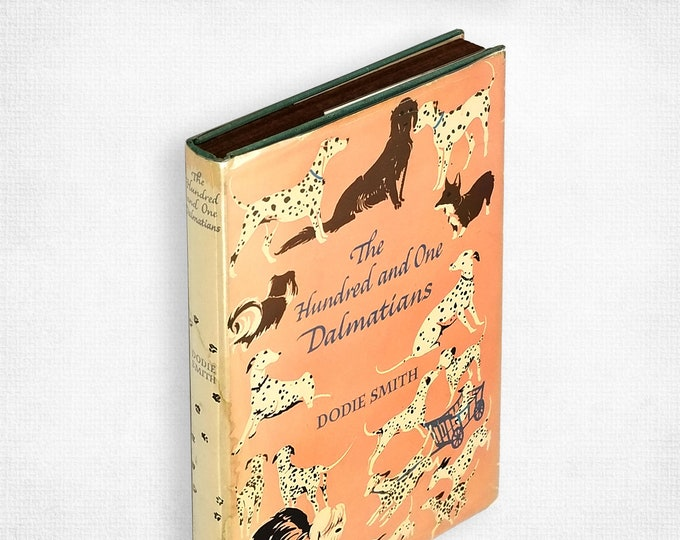 The Hundred and One Dalmatians by Dodie Smith illustrated by Janet & Anne Grahame-Johnstone 1st US Hardcover in Dust Jacket 1957 Viking