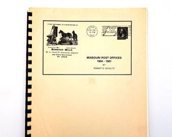 Missouri Post Offices 1804 - 1981 by Robert G. Schultz American Philatelic Society 1982 Postal History - Philately
