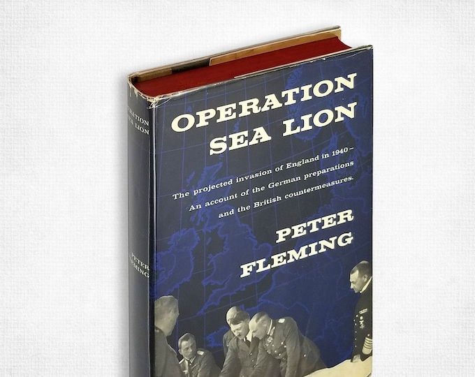 World War II: Operation Sea Lion projected invasion of England in 1940 by Peter Fleming 1st Edition Hardcover w/ Dust Jacket 1957