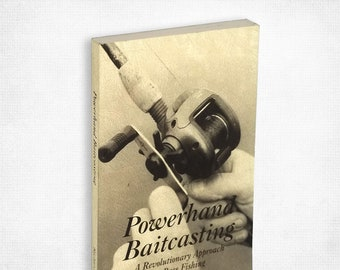 Powerhand Baitcasting: A Revolutionary Approach to Bass Fishing by Richard Forhan 1997 Sport Fishing