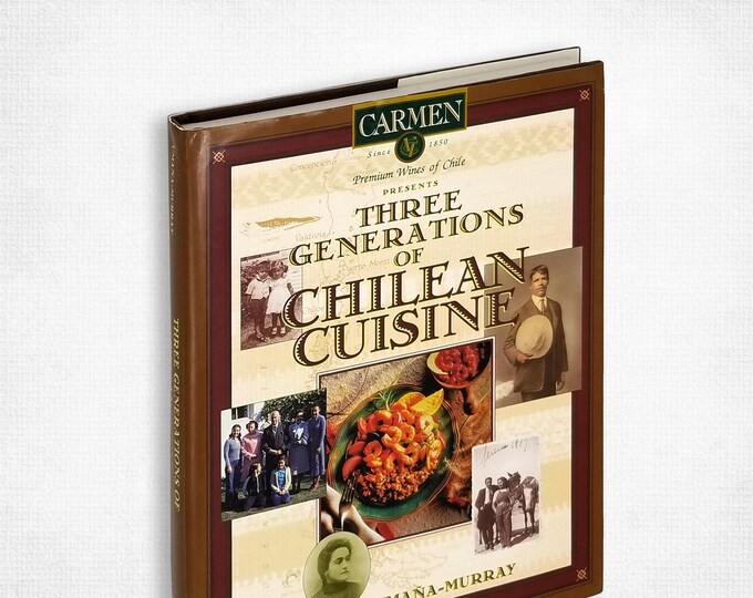 Three Generations of Chilean Cuisine by Mirtha Umana-Murray Hardcover w/ Dust Jacket 1997 Cookbook Cooking Recipes