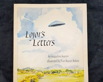 Lojor's Letters: A Space Age Story About a Boy & Gnome and Learning Italic Handwriting by Jacqueline Svaren 1981 Calligraphy