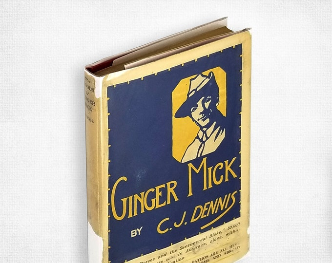 Antique Poetry: The Moods of Ginger Mick by C.J. Dennis Hardcover in Dust Jacket 1918 World War I Poems Australia