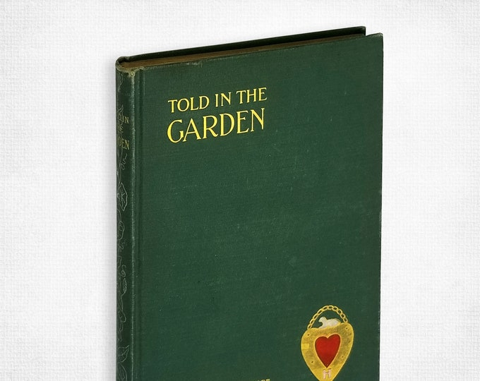 Told in the Garden by Agnes Helen Lockhart Hardcover 1902 Woman Poet Amy Beach Interest