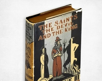 The Saints The Devil and the King by M.L. Mabie Hardcover in Dust Jacket 1930 Historical Fiction Louis XI