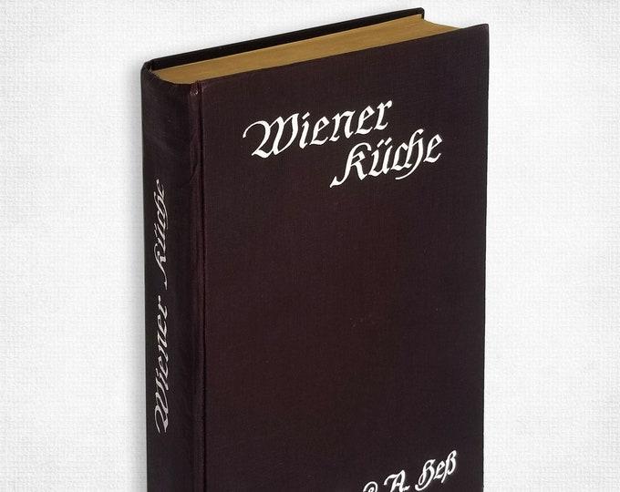 German Cookbook: Wiener Kuche Sammlung von Kochrezepten der staatlichen Bildungsanstalt by Olga & Adolf Fr. Hess Hardcover 1931