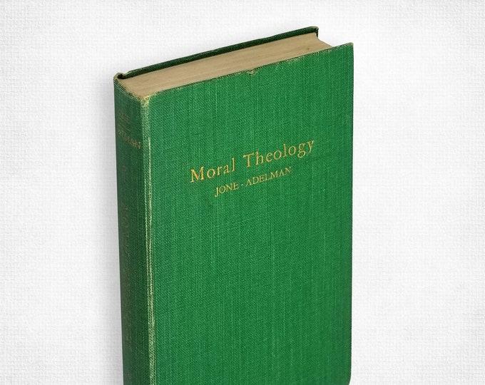 Moral Theology Hardcover 1952 Newman Press - Catholic Teaching Ethics