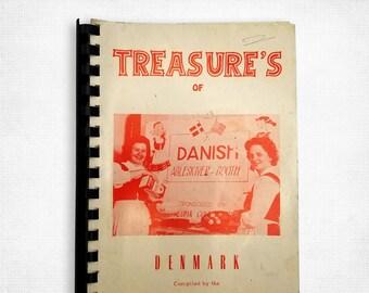 Treasure's of Denmark by Danish Sisterhood Lodge No. 126 (compilers) Petaluma, California 1963