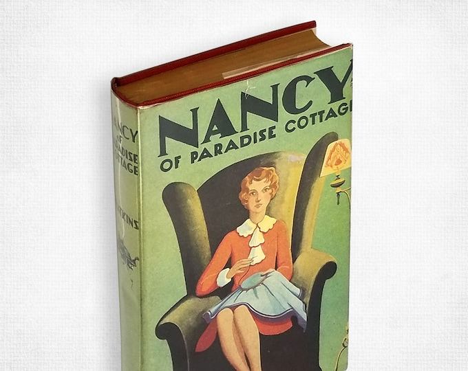 Vintage YA Fiction: Nancy of Paradise Cottage by Shirley Watkins Hardcover in Dust Jacket 1921 - Girls' Interest - Mothers & Daughters