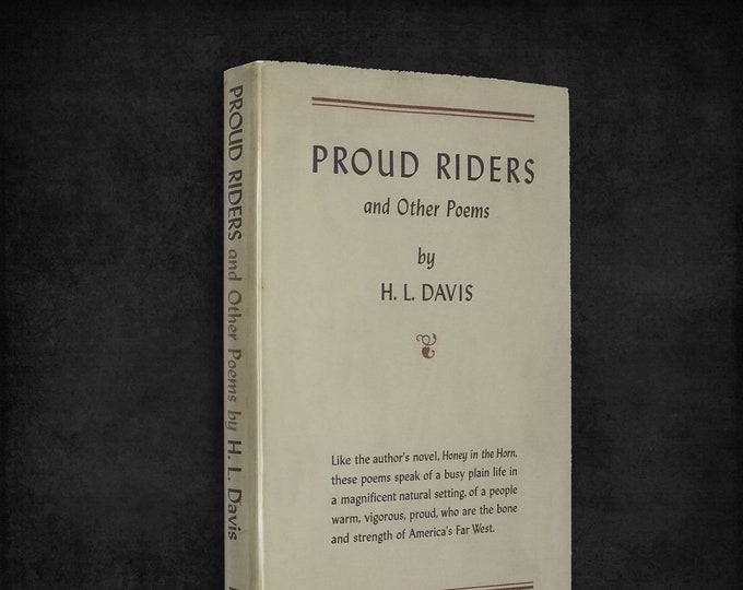 Vintage Northwest Poetry: Proud Riders and Other Poems by H.L. Davis 1st Edition Hardcover w/ Dust Jacket 1942 Harper & Brothers