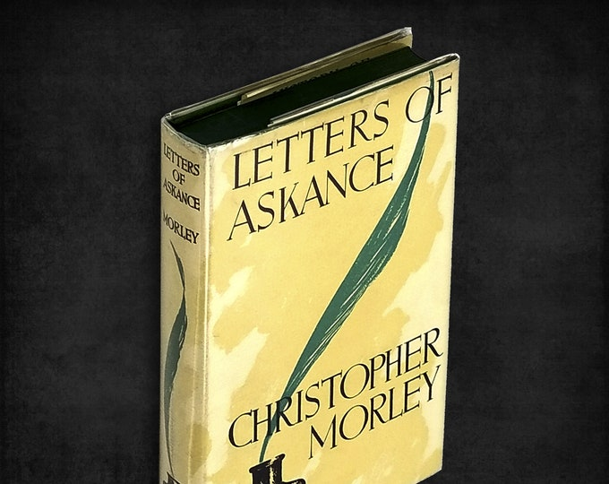 Letters of Askance by Christopher Morley Hardcover in Dust Jacket 1939 J.B. Lippincott Co