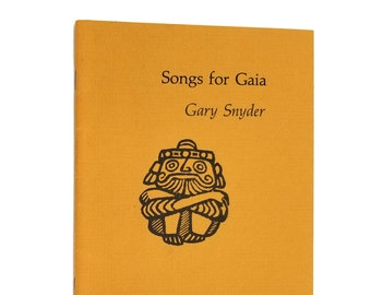 Songs for Gaia by Gary Snyder 2nd Printing 1979 Copper Canyon Press - Poetry, Poems