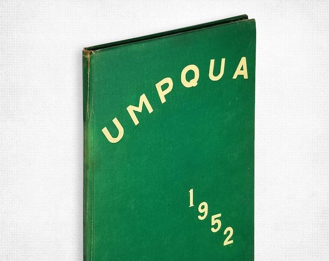 Roseburg Senior High School [Oregon] 1952 Umpqua Yearbook/Annual Douglas County
