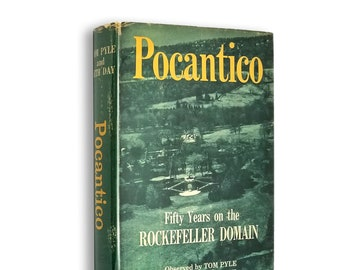 Pocantico: Fifty Years on the Rockefeller Domain by Beth Day & Tom Pyle 1st Edition Hardcover w/ Dust Jacket 1964 Rockefeller Family