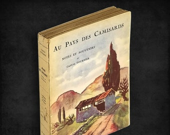 Vintage France Travel/History: Au Pays des Camisards - Notes et Souvenirs by Gaston Tournier 1931