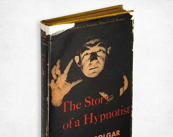 The Story of a Hypnotist by Franz J. Polgar SIGNED Hardcover in Dust Jacket 1951 Hermitage House, Inc.