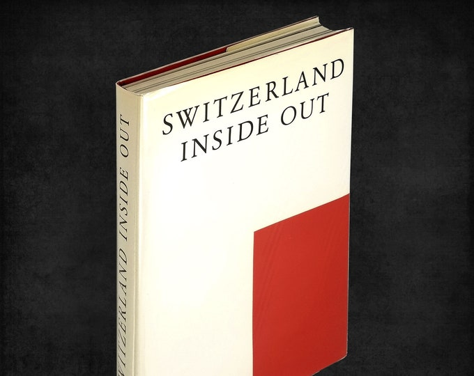 Switzerland Inside Out Hardcover in Dust Jacket 1998 Swiss Culture, Politics, Society