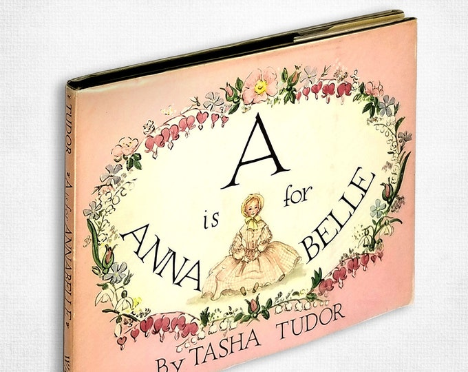 A is for Annabelle by Tasha Tudor SIGNED Hardcover w/ Dust Jacket