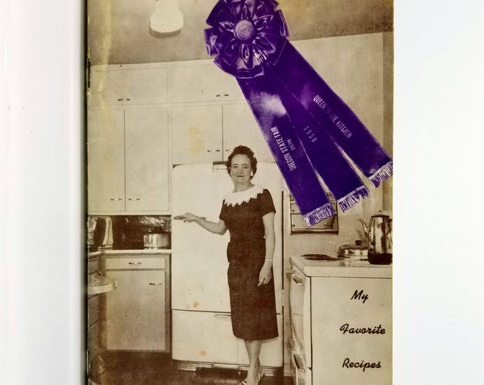 "My Favorite Recipes by Alberta Norton 1958 Oregon State Fair ""Queen of the Kitchen"" Award Winning Recipes & Hints"