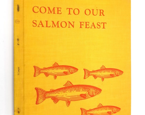 Come to Our Salmon Feast Martha Ferguson McKeown 1959 Binfords & Mort Hardcover HC Children Native American