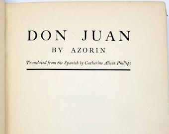 Don Juan Hardcover 1st US Edition 1924 by Azorin [Jose Martinez Ruiz] Spanish Author - Novel - Fiction