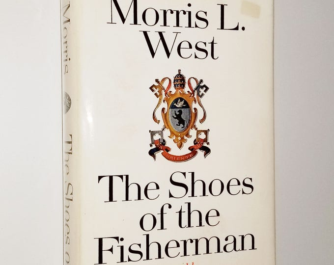 The Shoes of the Fisherman by Morris L. West 1st Edition Hardcover HC w/ Dust Jacket 1963 William Morrow & Co. Fiction