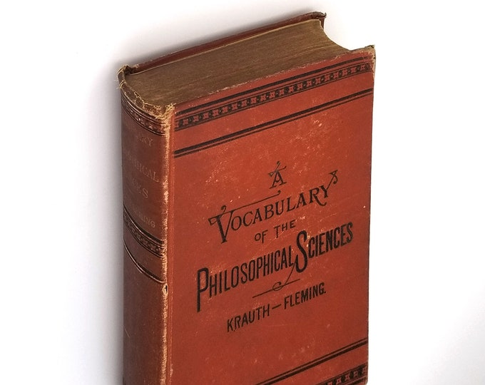 Antique Reference: A Vocabulary of the Philosophical Sciences Hardcover 1881 by William Fleming & Charles Krauth
