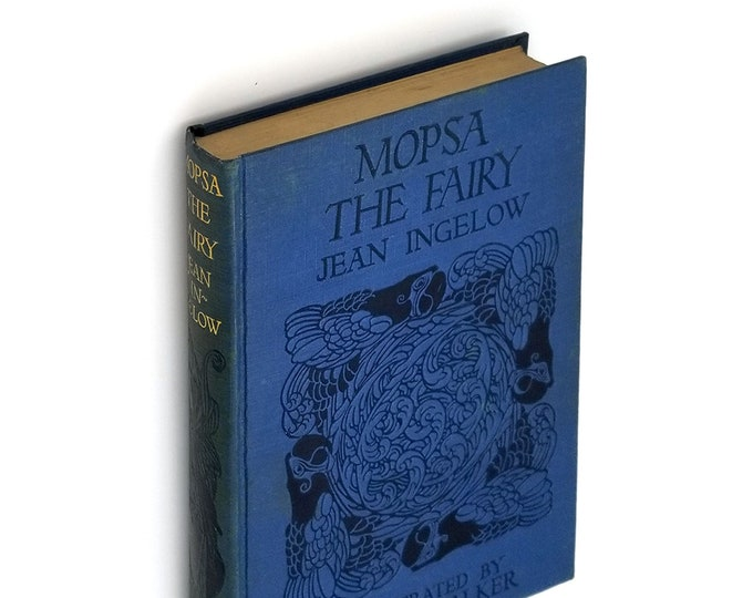 Mopsa the Fairy Hardcover 1927 by Jean Ingelow illustrated by Dugald Stewart Walker - Children's