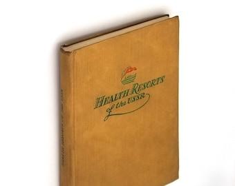 Health Resorts of the USSR Hardcover ca. 1940 by I. A. Pertsov - Soviet Union - Balneology - Spas - Sanatoriums