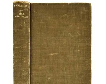 Swaledale by Ella Pontefract 1941 Hardcover HC J.M. Dent & Sons England Yorkshire Dales