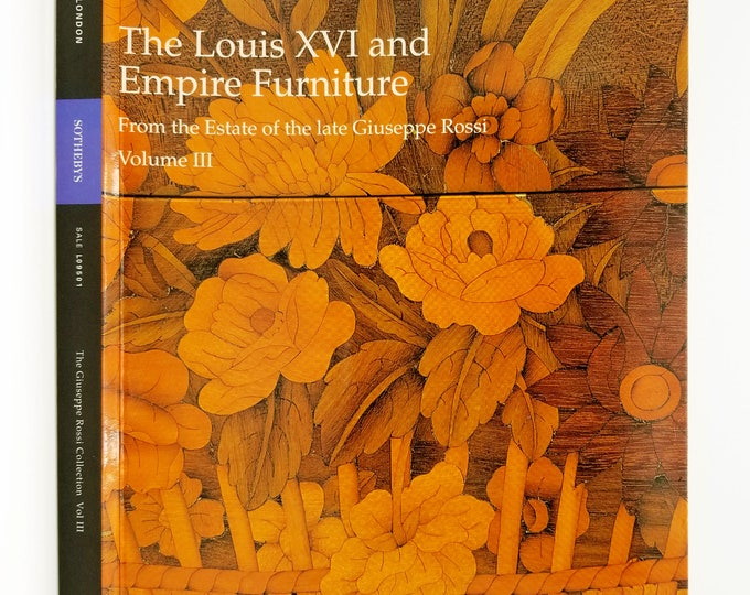 The Louis XVI and Empire Furniture from the Estate of the late Giuseppe Rossi Vol. III 12 March 1999, London Auction Sotheby's