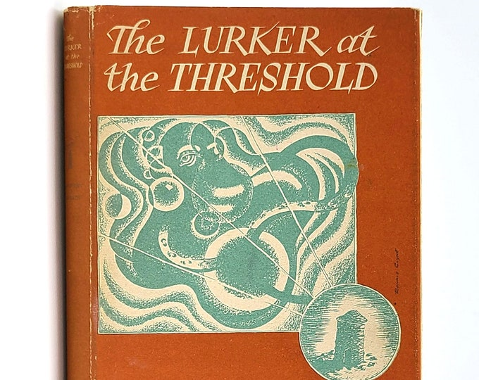 The Lurker at the Threshold SIGNED in Dust Jacket 1945 by H.P. Lovecraft & August Derleth - Arkham House