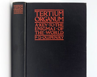 Tertium Organum: Key to the Enigmas of the World Third Canon of Thought 2nd Edition 1922 P.D. Ousepensky