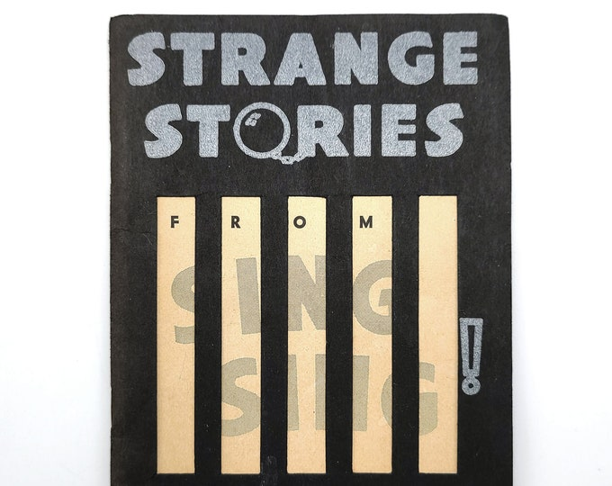 Strange Stories from Sing Sing! 1934 by Lewis E. Lawes New York State Prisons Prisoners