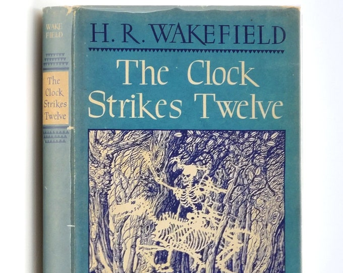 The Clock Strikes Twelve 1st Edition in Dust Jacket 1946 by H. Russell Wakefield - Ghost Stories - Arkham House